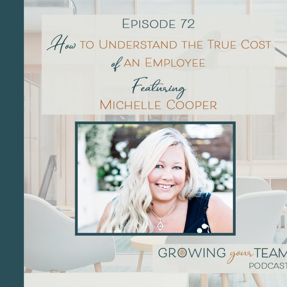 True cost of an employee - podcast appearance by Michelle Cooper